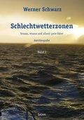 Schlechtwetterzonen - Bd.1