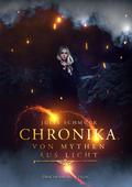 Chronika - Von Mythen aus Licht