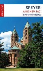 Speyer an einem Tag
