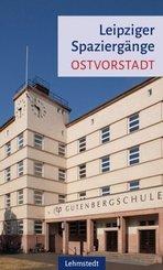 Leipziger Spaziergänge - Ostvorstadt