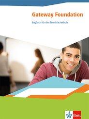 Gateway Foundation. Englisch für die Berufsfachschule ab 2019 - Schülerbuch