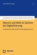 Mensch und Welt im Zeichen der Digitalisierung