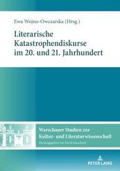 Literarische Katastrophendiskurse im 20. und 21. Jahrhundert