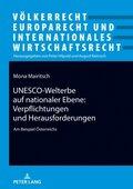 UNESCO-Welterbe auf nationaler Ebene: Verpflichtungen und Herausforderungen