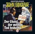 John Sinclair - Der Ghoul, der meinen Tod bestellte, 1 Audio-CD