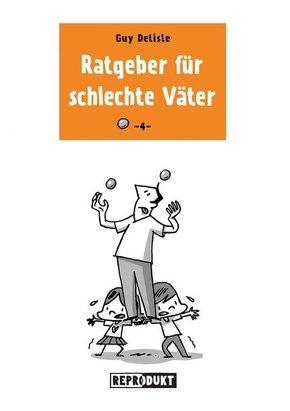 Ratgeber für schlechte Väter - Bd.4