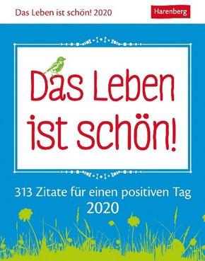 Das Leben ist schön! 2020 - Kalender, Tischkalender