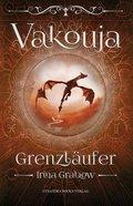 Vakouja - Grenzläufer