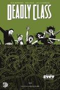 Deadly Class - 1988, Die Schlangengrube