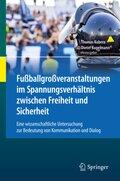 Fußballgroßveranstaltungen im Spannungsverhältnis zwischen Freiheit und Sicherheit