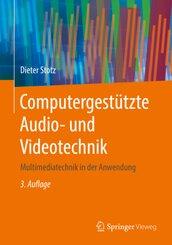 Computergestützte Audio- und Videotechnik