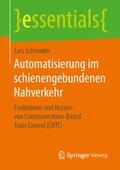 Automatisierung im schienengebundenen Nahverkehr