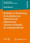 Methoden zur Bestimmung der Ausfallraten von elektrischen und elektronischen Systemen am Beispiel der Lenkungselektronik