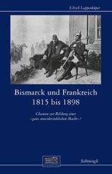 Bismarck und Frankreich 1815 bis 1898