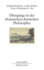 Übergänge in der klassischen deutschen Philosophie