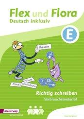 Flex und Flora - Deutsch inklusiv: Richtig schreiben E (Verbrauchsmaterial)