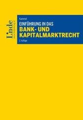 Einführung in das Bank- und Kapitalmarktrecht (f. Österreich)