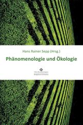 Phänomenologie und Ökologie