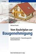 Vom Bauleitplan zur Baugenehmigung