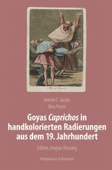 Goyas Caprichos in handkolorierten Radierungen aus dem 19. Jahrhundert