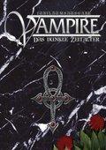 Vampire, Das Dunkle Zeitalter, Jubiläumsausgabe