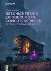 Geschichte und Erinnerung in Computerspielen
