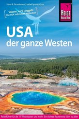Reise Know-How Reiseführer USA - der ganze Westen