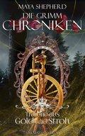 Die Grimm-Chroniken: Träume aus Gold und Stroh