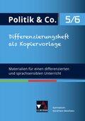 Politik & Co., Ausgabe Nordrhein-Westfalen G9: 5./6. Schuljahr, Differenzierungsheft als Kopiervorlage