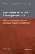 Bericht über Kirche und Kirchengemeinschaft