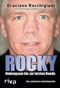 Rocky - Unbeugsam bis zur letzten Runde. Die erweiterte Autobiografie