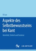 Aspekte des Selbstbewusstseins bei Kant