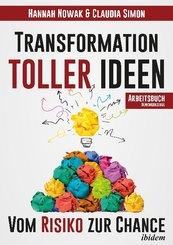Transformation toller Ideen