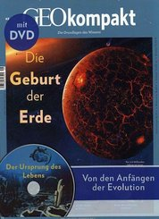 GEO kompakt: Die Geburt der Erde, m. DVD