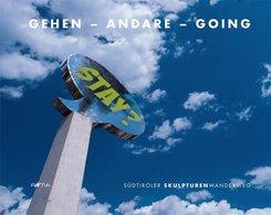Gehen - Andare - Going