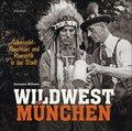 Wildwest München