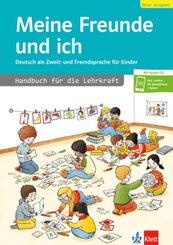 Meine Freunde und ich: Handbuch für die Lehrkraft, m. Audio-CD