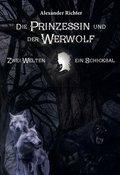 Die Prinzessin und der Werwolf
