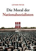 Die Moral der Nationalsozialisten