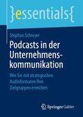 Podcasts in der Unternehmenskommunikation