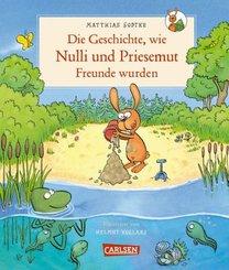 Die Geschichte, wie Nulli und Priesemut Freunde wurden