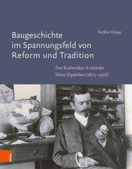 Baugeschichte im Spannungsfeld von Reform und Tradition