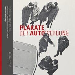 """""""Weil er zu mir passt"""" - Plakate der Autowerbung und des Autoverkehrs aus der Sammlung des Kieler Stadt- und Schifffahrt"""