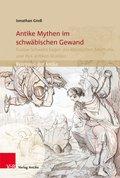Antike Mythen im schwäbischen Gewand