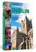 111 Gründe, Dublin zu lieben