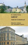 GREIZ - Stadt der Gründerzeit