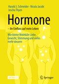 Hormone - ihr Einfluss auf mein Leben