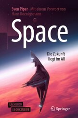 Space - Die Zukunft liegt im All