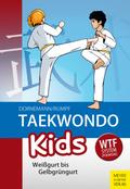 Taekwondo Kids: Weißgurt bis Gelbgrüngurt; .1