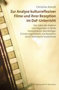 Zur Analyse kulturreflexiver Filme und ihrer Rezeption im DaF-Unterricht